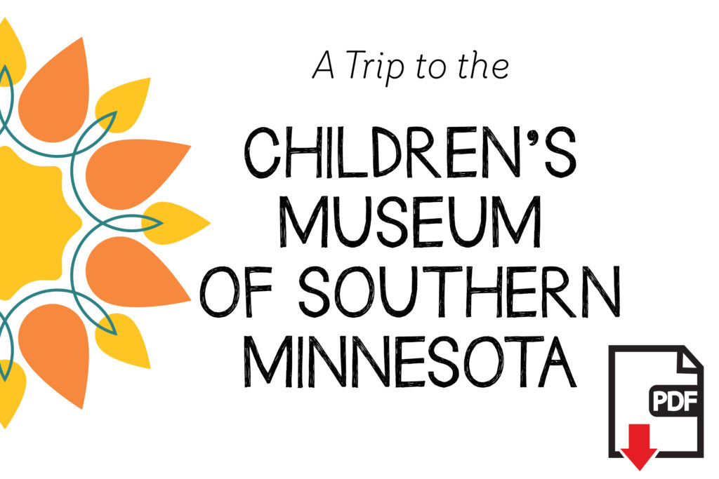 A Trip to the Children's Museum of Southern Minnesota social story guide for children with autism and sensory special needs